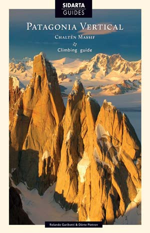 The Patagonia Vertical Guidebook. Cerro Torre on the left. A beautiful book, and one that now rests on my book shelf.